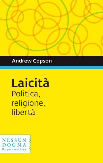 Laicità. Politica, religione, libertà - copertina